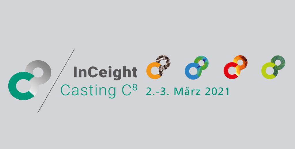 InCeight Casting - Virtueller Kongress der Gussbranche, mit Ausstellung
